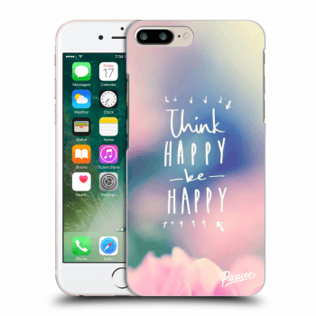 Obal pre Apple iPhone 8 Plus - Think happy be happy
