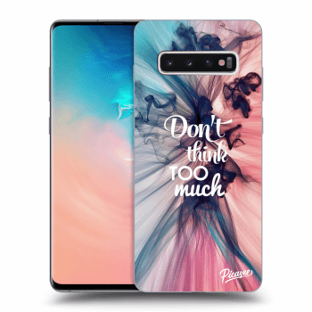 Obal pre Samsung Galaxy S10 Plus G975 - Don't think TOO much