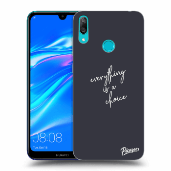 Obal pre Huawei Y7 2019 - Everything is a choice