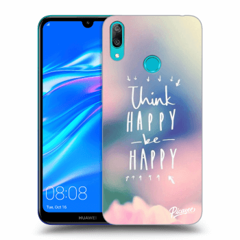 Obal pre Huawei Y7 2019 - Think happy be happy