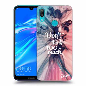 Obal pre Huawei Y7 2019 - Don't think TOO much