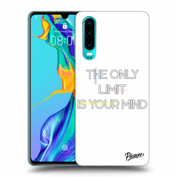 Obal pre Huawei P30 - The only limit is your mind