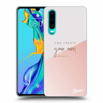 Obal pre Huawei P30 - You create your own opportunities