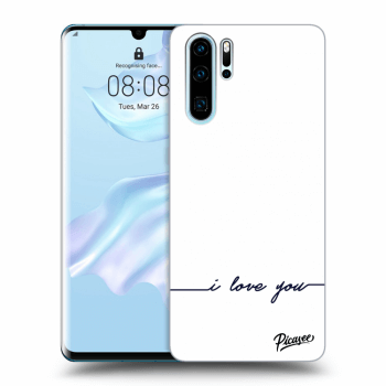 Obal pre Huawei P30 Pro - I love you