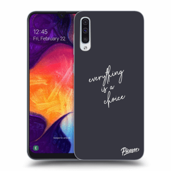 Obal pre Samsung Galaxy A50 A505F - Everything is a choice