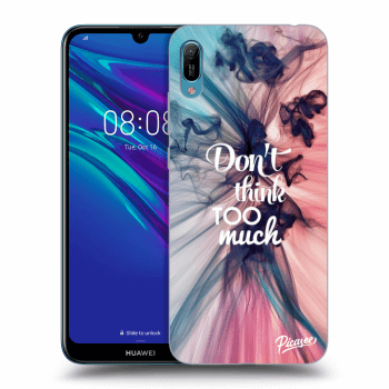 Obal pre Huawei Y6 2019 - Don't think TOO much