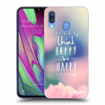 Obal pre Samsung Galaxy A40 A405F - Think happy be happy